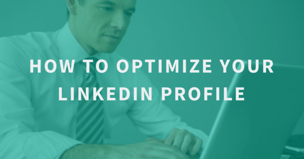 How-to-Optimize-Your-LinkedIn-Profile-1024x536